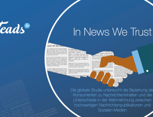 Teads-Studie: Vertrauen in Nachrichtenpublikationen für aktuelle Informationen weltweit gestiegen