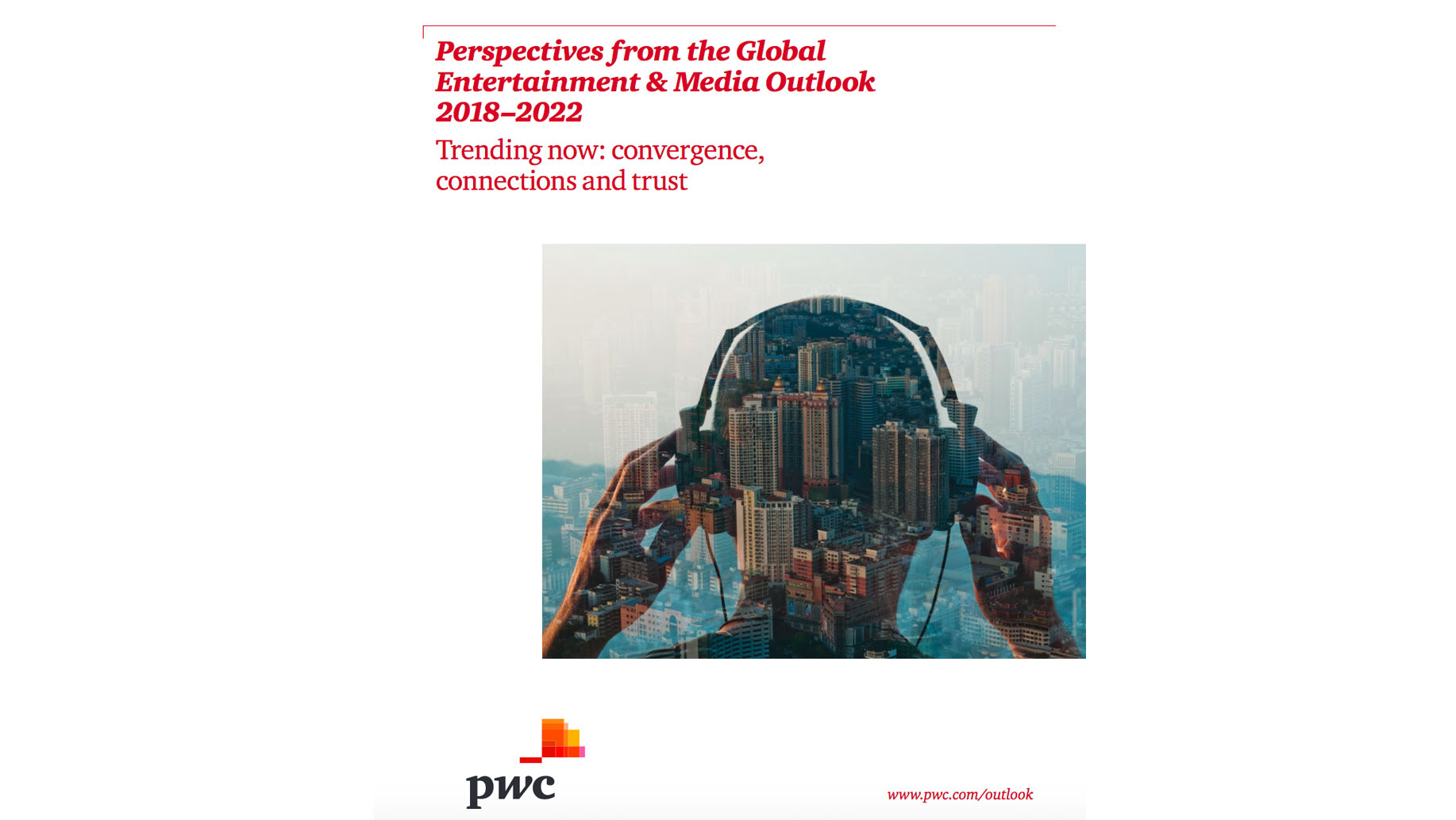 pwc-global-entertainment-media-outlook-2018-2022-1